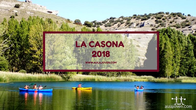 La Casona de Somolinos. Campamento 2018